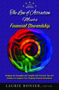Laurie Bonser - The Law of Attraction Meets Financial Stewardship